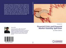 Bookcover of Financial Crisis and Financial Market Volatility Spill-Over