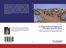 Bookcover of A Socio-Cultural History of Ethiopia and the Horn