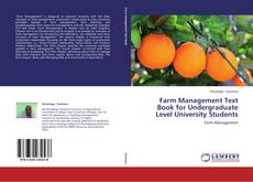Bookcover of Farm Management Text Book for Undergraduate Level University Students