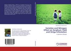 Capa do livro de Varieties and Nitrogen Effect on Sorghum Yield and Striga Infestation
