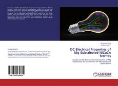 Couverture de DC Electrical Properties of Mg Substituted NiCuZn ferrites