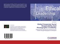 Global Corporate Social Responsibility And Photographic Credibility的封面