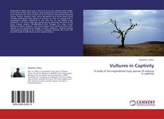 Bookcover of Vultures in Captivity