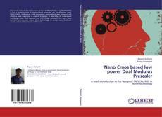 Nano Cmos based low power Dual Modulus Prescaler的封面