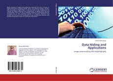 Bookcover of Data Hiding and Applications