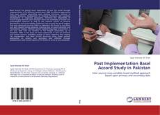 Buchcover von Post Implementation Basel Accord Study in Pakistan