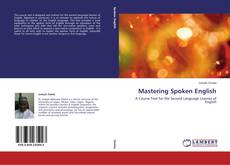 Bookcover of Mastering Spoken English