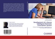 Bookcover of Development of a Secure Intelligent Electronic Prescription System