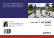 Bookcover of Self-education and education through personal examples