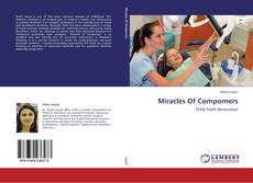 Bookcover of Miracles Of Compomers