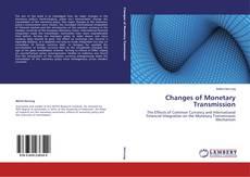 Copertina di Changes of Monetary Transmission