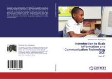 Bookcover of Introduction to Basic Information and Communication Technology (ICT)