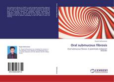 Bookcover of Oral submucous fibrosis