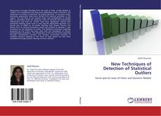 Bookcover of New Techniques of Detection of Statistical Outliers