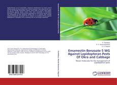 Bookcover of Emamectin Benzoate 5 WG Against Lepidopteran Pests Of Okra and Cabbage