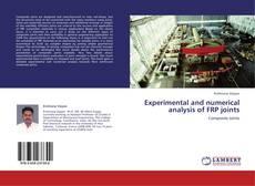 Portada del libro de Experimental and numerical analysis of FRP joints