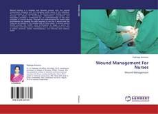 Copertina di Wound Management For Nurses