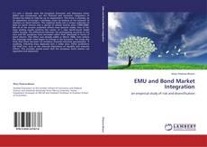 Bookcover of EMU and Bond Market Integration