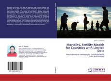 Mortality, Fertility Models for Countries with Limited Data的封面