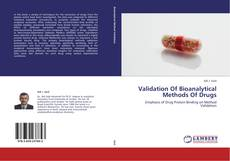 Bookcover of Validation Of Bioanalytical Methods Of Drugs