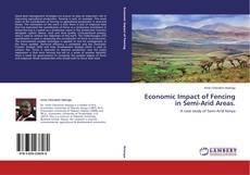Bookcover of Economic Impact of Fencing in Semi-Arid Areas