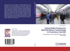 Copertina di Using Radio Frequency Identifications Technology in Inventory Control