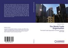 Bookcover of The World Trade Organisation