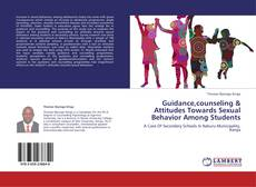 Bookcover of Guidance,counseling & Attitudes Towards Sexual Behavior Among Students