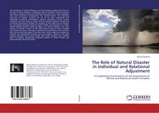 Couverture de The Role of Natural Disaster in Individual and Relational Adjustment