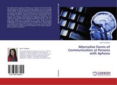 Buchcover von Alternative Forms of Communication at Persons with Aphasia