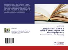 Bookcover of Comparison of inhibin a levels in preeclampsia and normal pregnancy