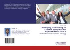 Couverture de Developing,Maintaining an Effective Workforce for Improved Performance