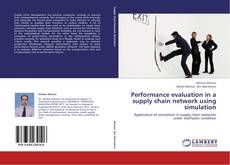 Couverture de Performance evaluation in a supply chain network using simulation