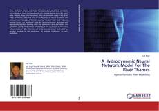 Couverture de A Hydrodynamic Neural Network Model For The River Thames