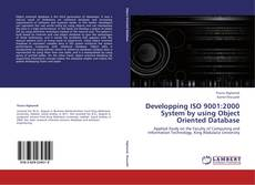 Bookcover of Developping ISO 9001:2000 System by using Object Oriented Database