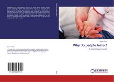 Bookcover of Why do people foster?