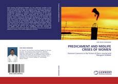 PREDICAMENT AND MIDLIFE CRISES OF WOMEN kitap kapağı