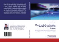 Bookcover of Matrix Metalloproteinases (MMPs) & Periodontal Disease