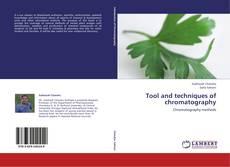 Tool and techniques of chromatography kitap kapağı