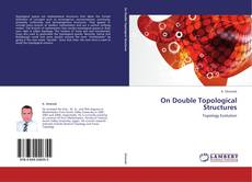 Bookcover of On Double Topological Structures