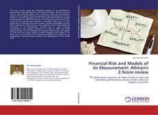 Copertina di Financial Risk and Models of its Measurement: Altman's Z-Score review