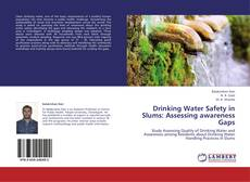 Обложка Drinking Water Safety in Slums: Assessing awareness Gaps