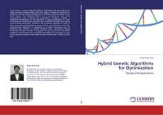 Borítókép a  Hybrid Genetic Algorithms for Optimization - hoz