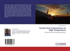 Buchcover von Tensile Test of Aluminium at High Temperature