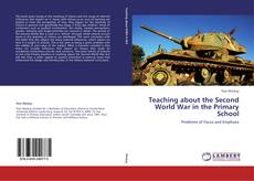 Bookcover of Teaching about the Second World War in the Primary School