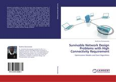 Bookcover of Survivable Network Design Problems with High Connectivity Requirement