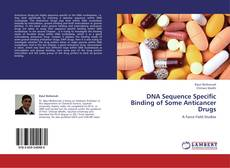 Capa do livro de DNA Sequence Specific Binding of Some Anticancer Drugs