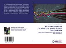 Bookcover of Characterization of Excipients by Near Infra-red Spectroscopy