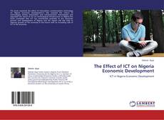 Bookcover of The Effect of ICT on Nigeria Economic Development