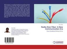 Bookcover of Radio Over Fiber-        A New Communication Era
